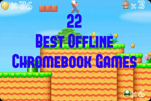 22 Best Chromebook Games You Can Play Offline. No WiFi Required! All Free! Play Now!