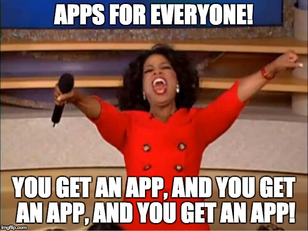 Oprah apps meme - Download apps when bored on a Chromebook.