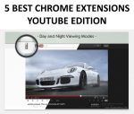 5 Best Chrome Extensions for YouTube – Have More Fun on the 'Tube (2017)