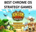 5 Best (Free) Strategy Games for Chrome OS - Get Addicted (2020)