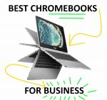 Top 4 Best Chromebooks for Business (2021)