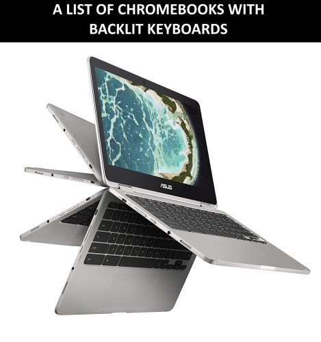 List of Chromebooks with Backlit Keyboards (Buy the Best) - 2020
