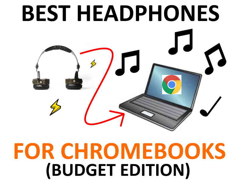 Best earbuds and headphones for Chromebooks.