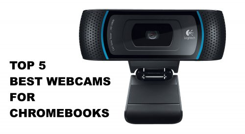 Top 5 Best Webcams for Chromebooks (A Buyer's Guide) – 2019