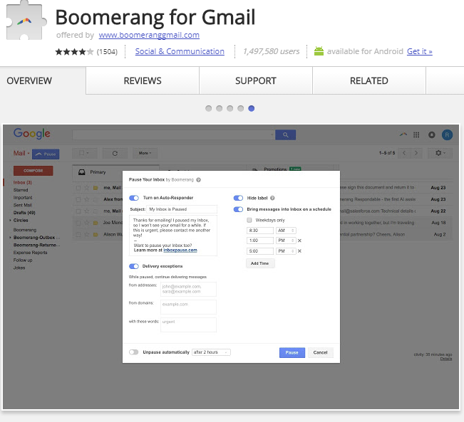 Boomerang is an email scheduler that automatically sends emails.