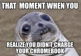 Charge Chromebook meme.
