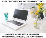 How to Change Your Chromebook's Keyboard Settings (Languages, Special Characters, Function Keys, Alt Codes) - 2020