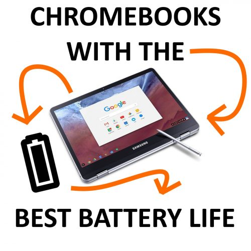 10 Chromebooks with the Best Battery Life – 2019