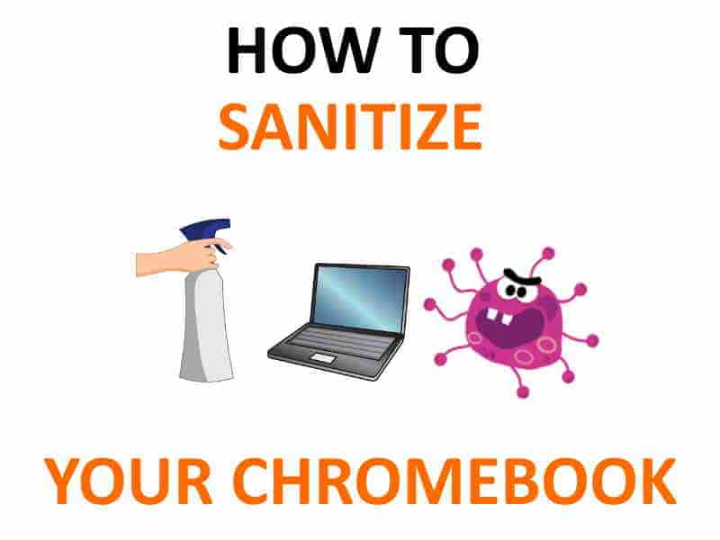 How to sanitize Chromebook