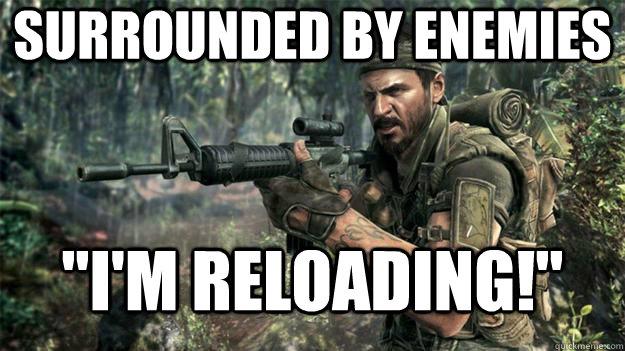 Reloading meme.