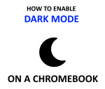 How to Enable Dark Mode on Chromebook (Working!) - 2020