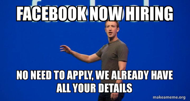Facebook now hiring meme.