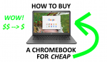6 Ways to Buy a Cheap Chromebook (NEVER Pay MSRP Again!) - 2021