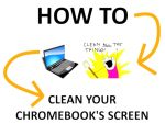 How to Clean Your Chromebook's Screen (No Damage!)