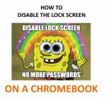 How to Disable the Lock Screen on Your Chromebook (Log in Faster!)