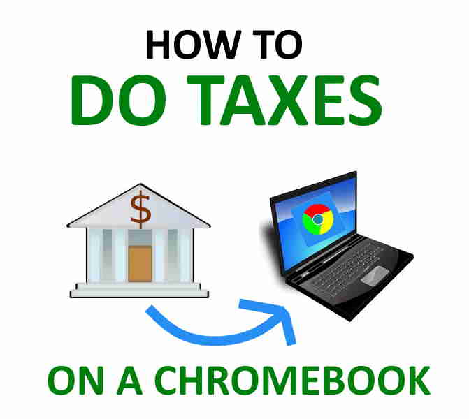 How to file taxes on Chromebook.