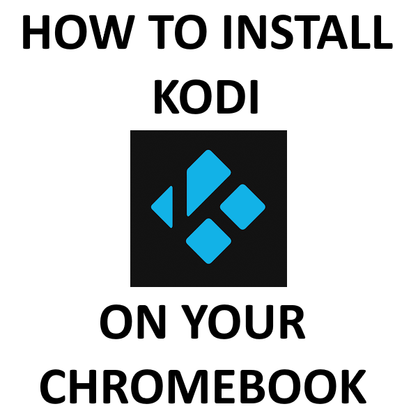 kodi download for chromebook