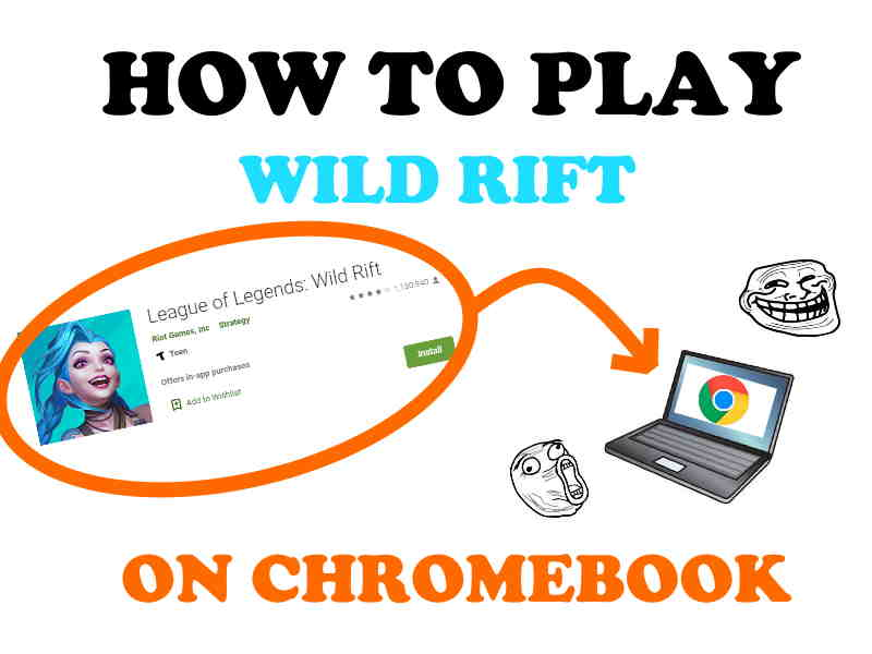 Play download install Wild Rift on Chromebook.