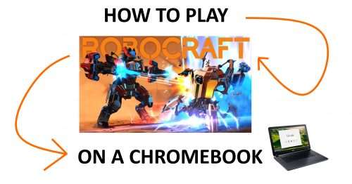 Download Robocraft on a Chromebook.