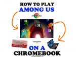 How to Play Among Us on Chromebook (No Sus Tutorial)