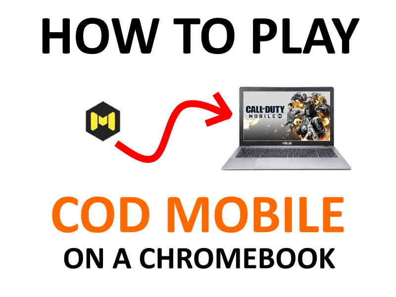 How to play Call of Duty Mobile Chromebook.
