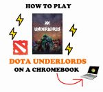 How to Play Dota Underlords on a Chromebook (Ultimate Tutorial!)