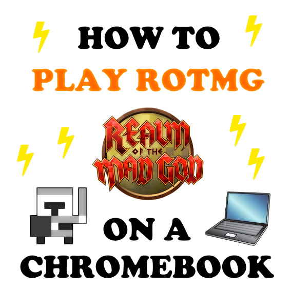 Play Realm of the Mad God on Chromebook.