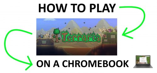 Learn how to play Terraria on a Chromebook!