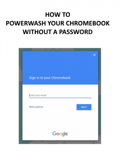 How to (Easily) Factory Reset Your Chromebook without a Password (Complete Guide)