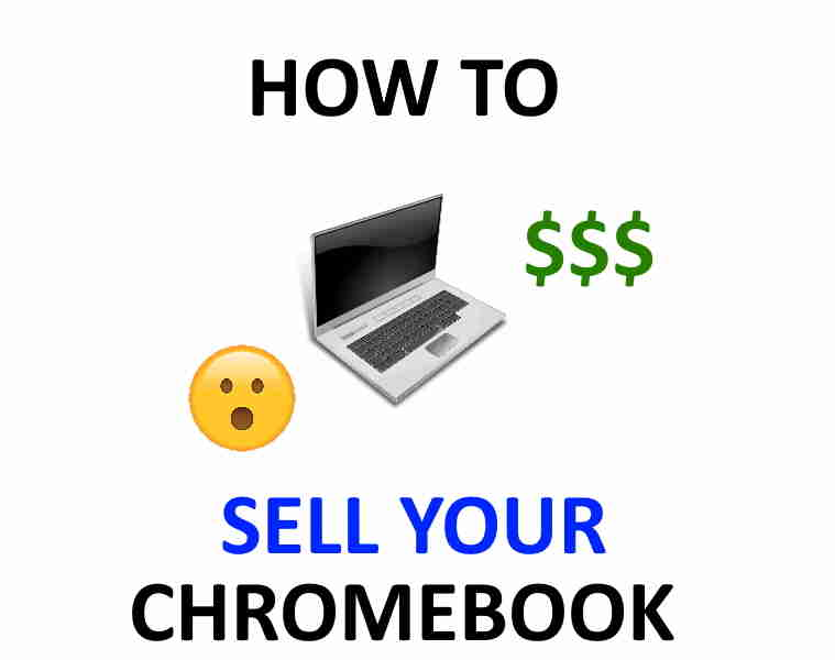How to sell a Chromebook.
