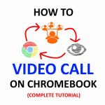 How to Video Call on a Chromebook (Fast and Easy)