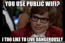 Public WiFi meme.