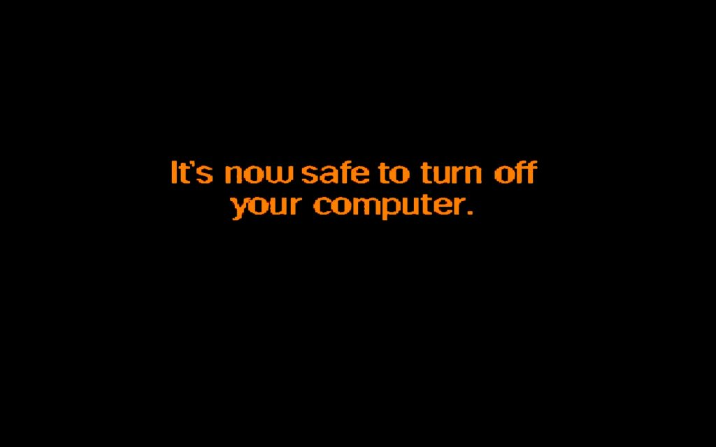 It's now safe to turn off your computer meme.