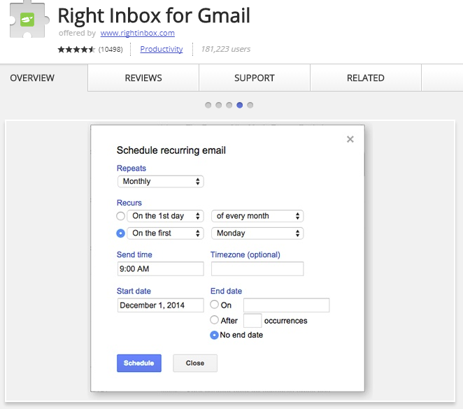 Right Inbox lets you schedule emails and send recurring emails automatically.