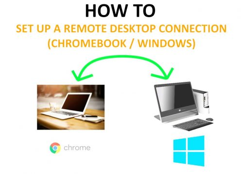 How to Set Up Remote Desktop (Chromebook to Windows) – 2019