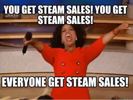 Orpah Steam meme.