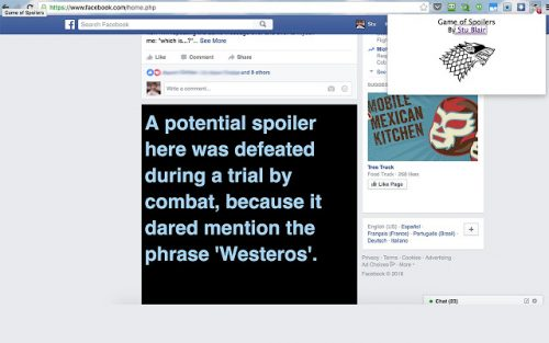 Game of Spoilers is a Chrome extension that filters out Game of Thrones spoilers online.
